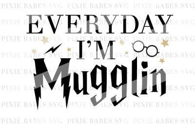 Everyday I'm Mugglin'