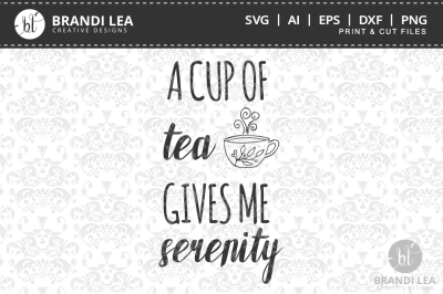 [$1 ONLY] A Cup of Tea Gives Me Serenity Cut Files