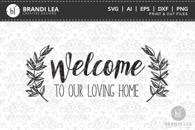 Welcome to Our Lovely Home Cutting Files
