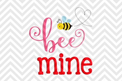 Bee Mine Valentine's Day SVG and DXF EPS Cut File • PNG • Vector • Calligraphy • Download File • Cricut • Silhouette
