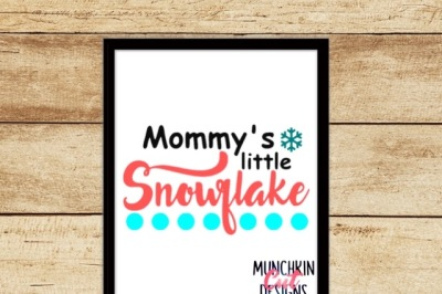 Mommy's Little Snowflake Cutting Design