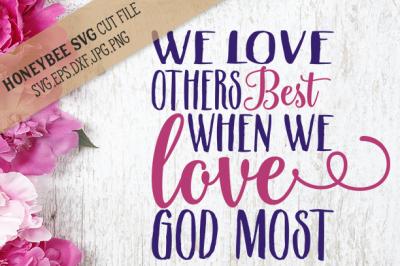 We Love God Most