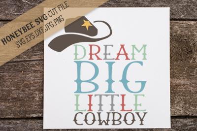 Dream Big Cowboy