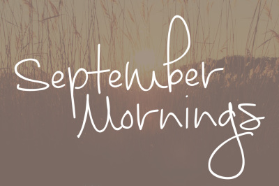 September Mornings Font