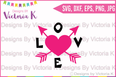 Love Arrow, Valentine's Day, Love, SVG, DXF, Silhouette, Cricut, Cut File
