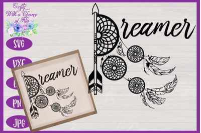 Dreamer SVG | Nursery Sign SVG | Hippie Decor SVG
