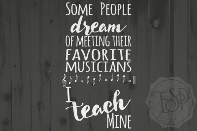 I teach my favourite / favorite musicians, teacher cutting file, DXF SVG PNG