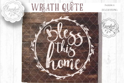 Wreath Quote SVG - Cutting File