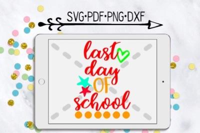 Last Day Of School:Girl Version Cutting Design