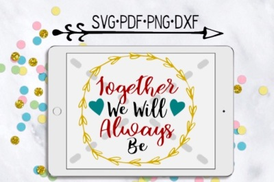Together We Will Always Be Cutting Design