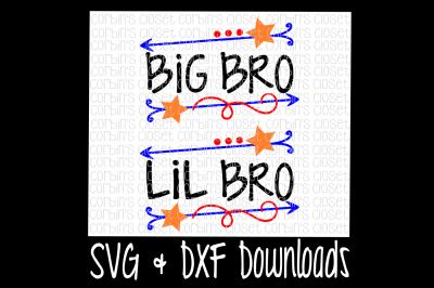 Big Bro SVG * Lil Bro SVG * Big Bro Lil Bro Cut File