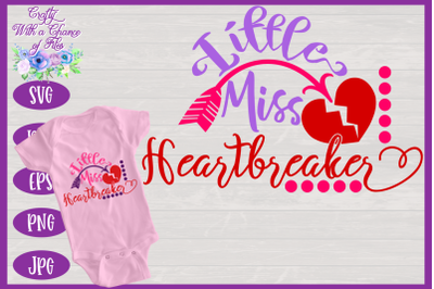 Valentine's Day SVG | Little Miss Heartbreaker SVG | Baby Girl SVG