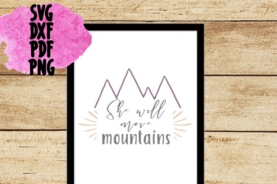 She Will Move Mountains Cutting Design