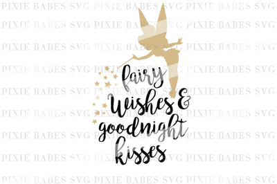 Fairy Wishes & Goodnight Kisses