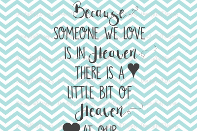 Because someone we love is in heaven there is a little bit of heaven at our wedding. Angel / Remembrance SVGCutting File For Silhouette And Cricut. PNG for Clipart. Commercial Use Digital Download / Printable