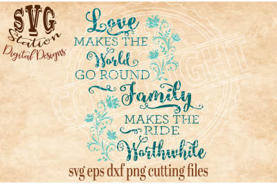 Love Makes The World Go Around / SVG DXF PNG EPS Cutting File Silhouette Cricut