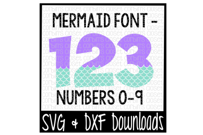 Mermaid Numbers * Mermaid Pattern Cut File