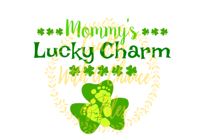 St. Patrick's Day SVG * Mommy's Lucky Charm SVG * Pregnancy SVG * Pregnant SVG * Pregnancy Announcement SVG * Baby Feet SVG * Irish Baby SVG*