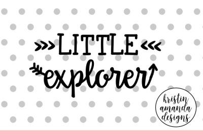 Little Explorer Adventure SVG Cut File • Cricut • Silhouette
