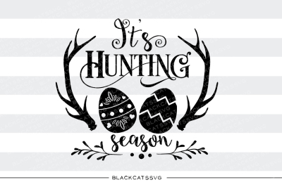 It's hunting season - SVG file