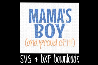 Mamas Boy SVG * Mama's Boy SVG Cut File
