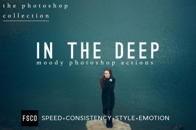 In The Deep Moody Modern Photoshop Actions