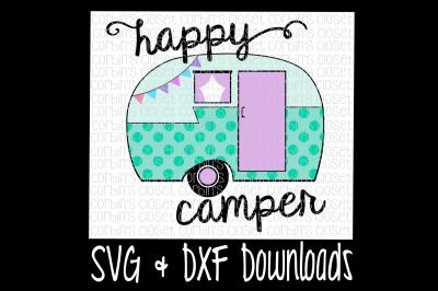 Happy Camper SVG Cut File