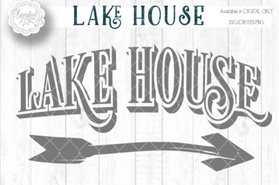 Lake House Cutting File for Signs ~ SVG/DXF/EPS/PNG