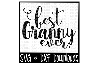 Best Granny Ever Cut File