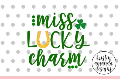Miss Lucky Charm St. Patrick's Day SVG DXF EPS Cut File • Cricut • Silhouette