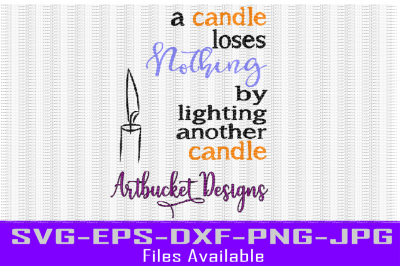 A Candle Loses Nothing Cutfile
