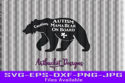 Autism Mama Bear On Board Cutfile