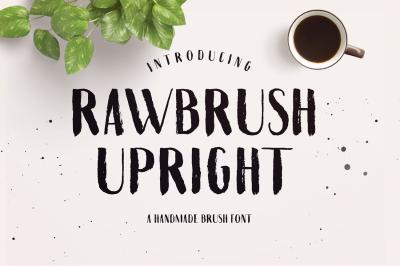 Rawbrush Upright