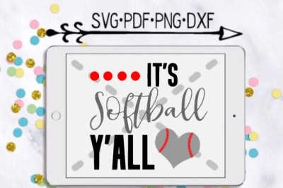 It's Softball Y'all Cutting Design