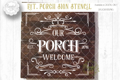 PORCH Sign Stencil ~ Cutting File ~SVG/DXF/PNG/EPS
