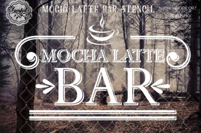 MOCHA Latte Bar  SVG/DXF/EPS/PNG Cut file