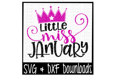 Little Miss January Cut File