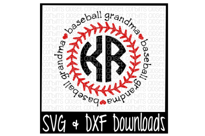 Baseball Grandma SVG * Baseball Grandma Circle Monogram Cut File