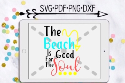 The Beach Is Good For The Soul Cutting Design