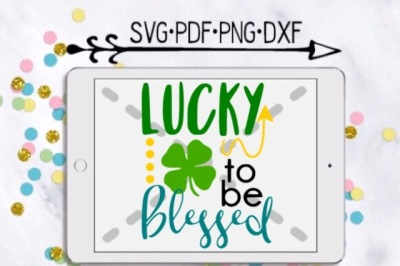 Lucky To Be Blessed Cutting Design
