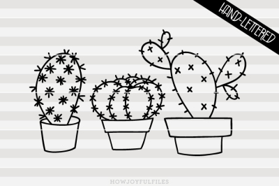 Cactus - SVG - PNG - PDF - hand drawn lettered cut file - graphic overlay