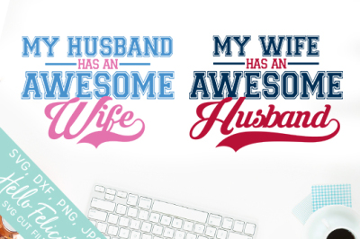 Awesome Husband and Wife SVG Cutting Files & DXF Cut Files