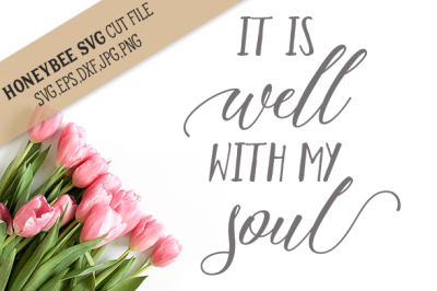 It is Well With My Soul cut file
