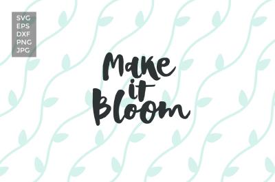 Make it bloom, SVG cut files