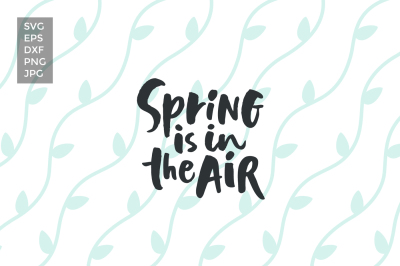 Spring in the Air, SVG cut files