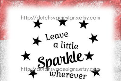 Text cutting file Sparkle with stars, in Jpg Png SVG EPS DXF, for Cricut & Silhouette, plotter, quote, glitter shine vector diy