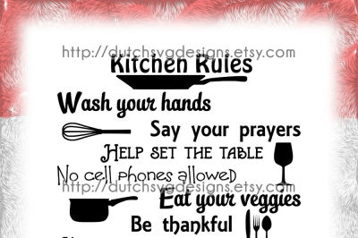Text cutting file Kitchen Rules, in Jpg Png SVG EPS DXF for Cricut & Silhouette cameo curio, dinner family time cook cooking diy