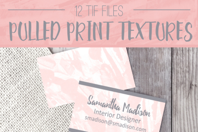 Pulled Print Textures