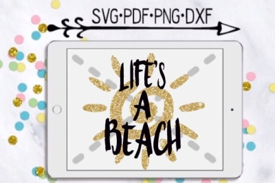 Life's A Beach Cut Design