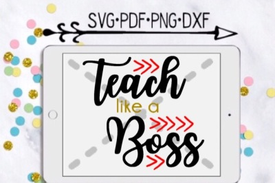 Teach Like A Boss Cut Design